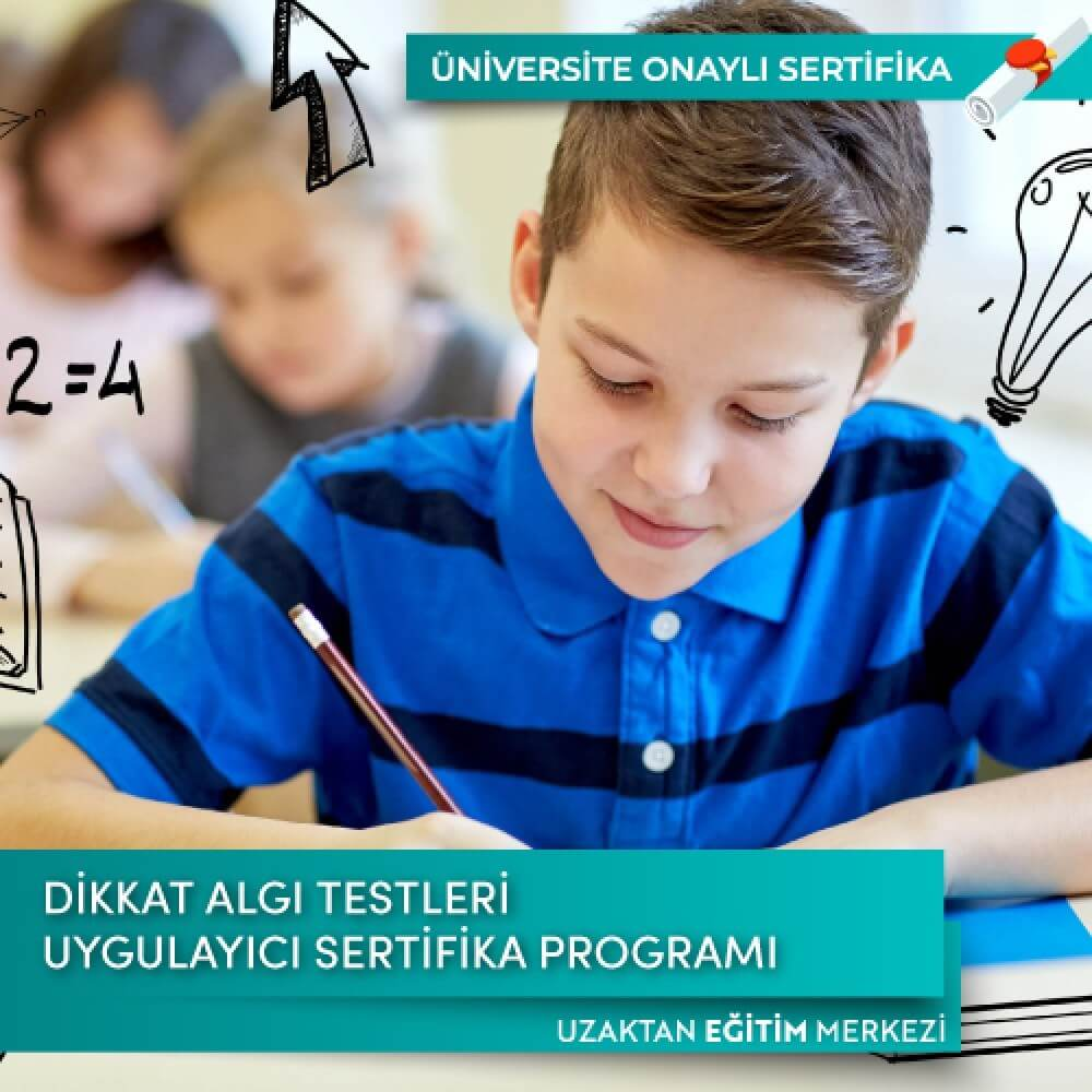 Dikkat ve Algı Testleri Uygulayıcı Sertifika Programı