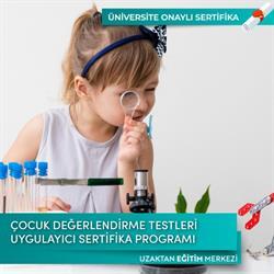 Çocuk Değerlendirme Testleri Uygulayıcı Sertifika Programı
