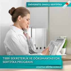 Tıbbi Sekreterlik ve Dokümantasyon Sertifika Programı