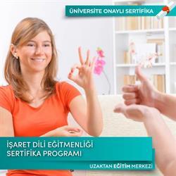 Türk İşaret Dili Eğitmenliği ve Tercümanlığı Sertifika Programı
